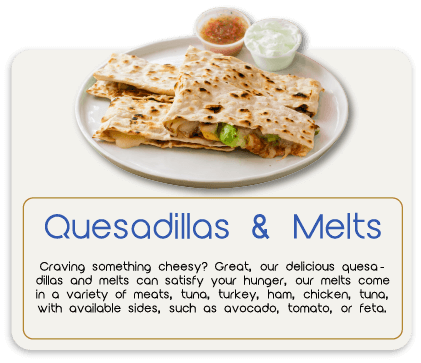 Judi's Deli Quesadillas and Melts